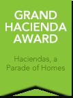 Grand Hacienda Award